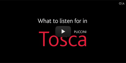 Tosca: A Listening Guide