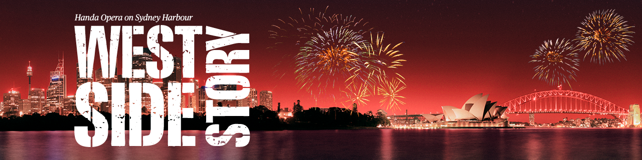 West Side Story logo with fireworks and opera house with harbour bridge in the background